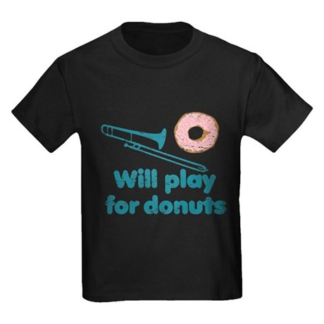 Will Play Trombone for Donuts Kids Dark T-Shirt