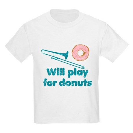 Will Play Trombone for Donuts Kids Light T-Shirt