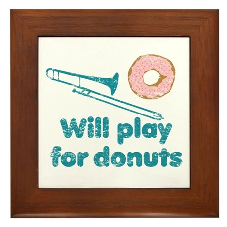 Will Play Trombone for Donuts Framed Tile