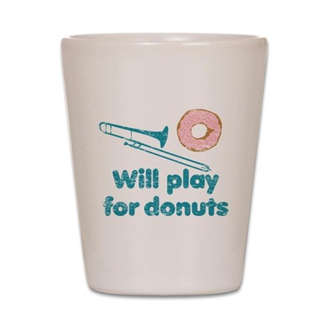 Will Play Trombone for Donuts Shot Glass