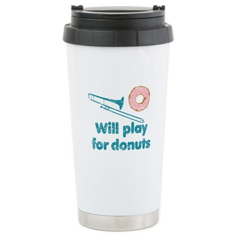 Will Play Trombone for Donuts Ceramic Travel Mug