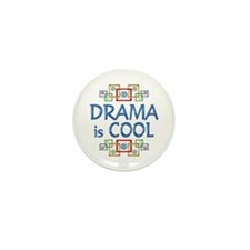 Drama is Cool Mini Button (10 pack)