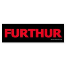 Furthur 2 Bumper Bumper Sticker