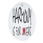 Harmony Is For Lovers Oval Ornament
