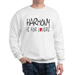 Harmony Is For Lovers Sweatshirt