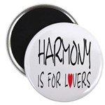 Harmony Is For Lovers Magnet