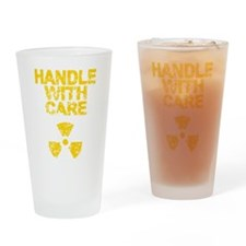 Handle With Care Drinking Glass