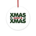 Santas Xmas Ornament (Round)