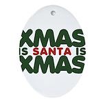 Santas Xmas Ornament (Oval)