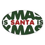 Santas Xmas Sticker (Oval)
