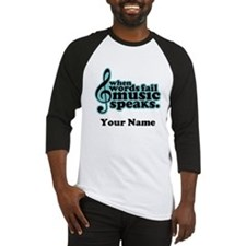 Words Fail Music Speaks Custom Baseball Jersey