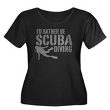 I'd Rather Be Scuba Diving Women's Plus Size Scoop