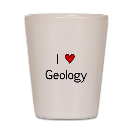 I (heart) Geology Shot Glass