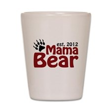 Mama Bear Est 2012 Shot Glass