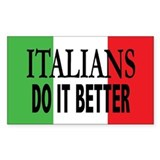 Italians Do It Better Sticker (Rect)