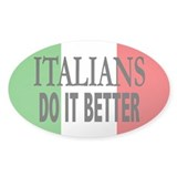 Italians Do It Better Oval Decal