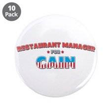 "Restaurant manager for Cain 3.5"" Button (10 pack)"
