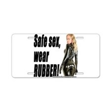 Safe Sex, Wear Rubber! Aluminum License Plate