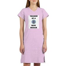 Trained by a Blue Heeler Women's Nightshirt