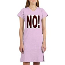 No, Nein, Non, Nyet, Nope Women's Nightshirt