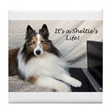 It's a Sheltie's Life Tile Coaster