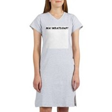 Ma ! Meatloaf ! Women's Pink Nightshirt