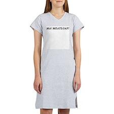 Ma ! Meatloaf ! Women's Pink Nightshirt