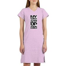 My guild can beat up your gui Women's Nightshirt