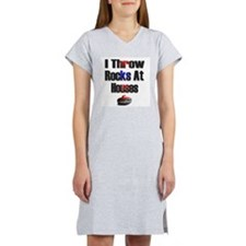 I Throw Rocks at Houses Women's Pink Nightshirt