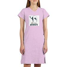 Hit That Rowdy Women's Nightshirt