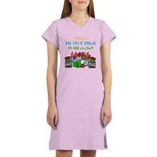 Too Many Books... Women's Pink Nightshirt