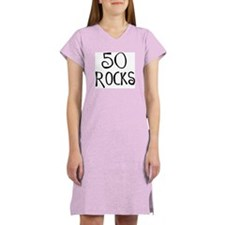 50th birthday saying, 50 rocks! Women's Nightshirt