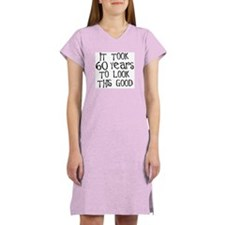 60 years to look this good Women's Pink Nightshirt