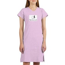That's how I roll! Women's Nightshirt