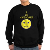I am Awesome Sweatshirt