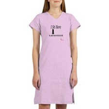 I sit here 2 Women's Nightshirt