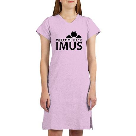 Welcome Back Imus Women's Nightshirt