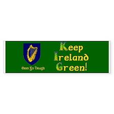 Keep Ireland Green Bumper Bumper Sticker