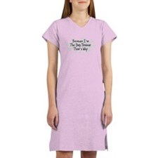 Because Dog Trainer Women's Nightshirt