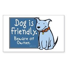 Dog Is Friendly Rectangle Decal