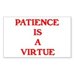 PATIENCE IS A VIRTUE™ Sticker (Rectangle 50 pk)