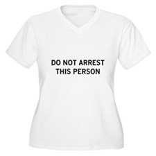 do not arrest T-Shirt