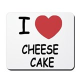 I heart cheesecake Mousepad