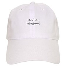 I survived oral argument. Baseball Cap