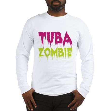 Tuba Zombie Long Sleeve T-Shirt