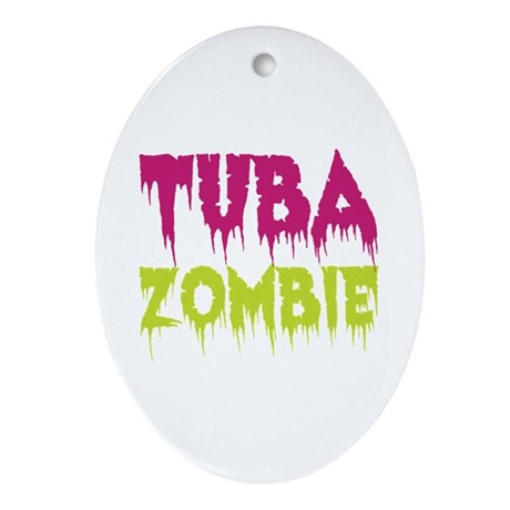 Tuba Zombie Ornament (Oval)