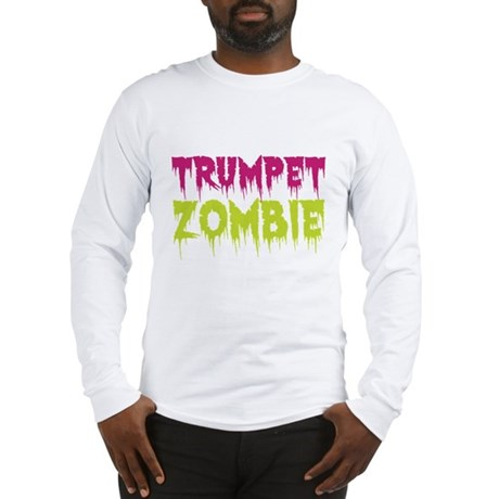 Trumpet Zombie Long Sleeve T-Shirt