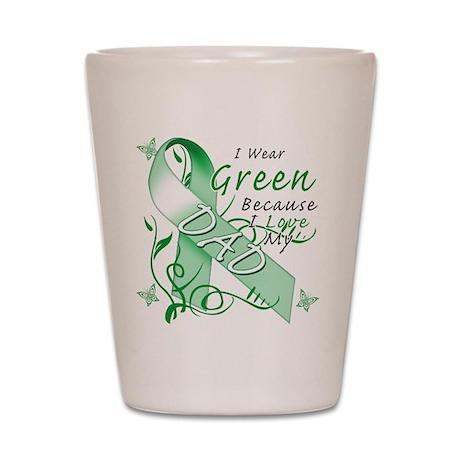 I Wear Green I Love My Dad Shot Glass