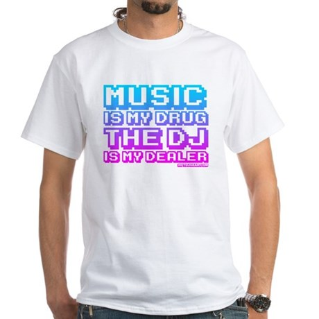 Music Is My Drug White T-Shirt