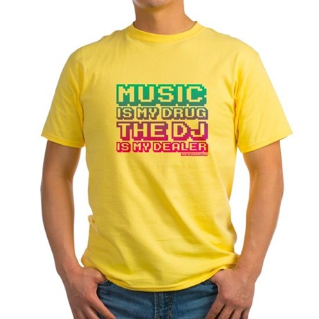 Music Is My Drug Yellow T-Shirt